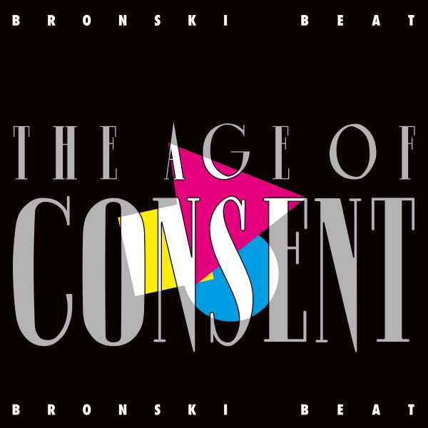 Bronski Beat - The Age Of Consent (2CD) (Remastered & Expanded)