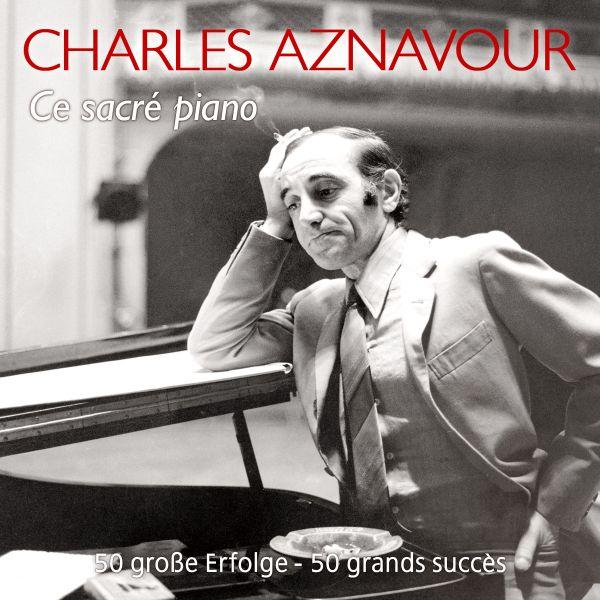 Aznavour, Charles - Ce Sacré Piano - 50 große Erfolge - 50 grands succès