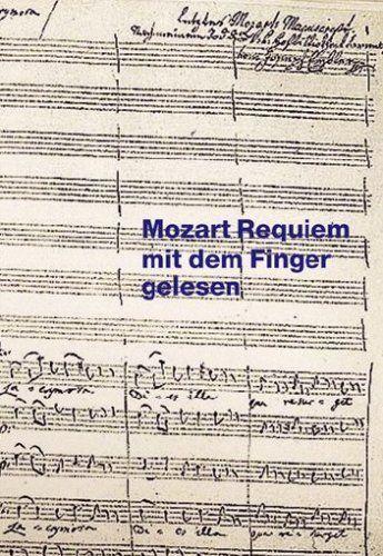 Mozart Requiem mit dem Finger gelesen