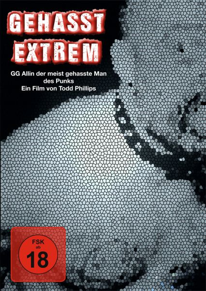 Gehasst - Extrem: GG Allin - Der meistgehasste Mann des Punk - Ein Film von Todd Phillips