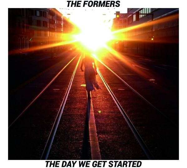 Formers, The - The Day We Get Started