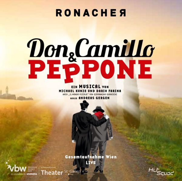 Original Cast Wien - Don Camillo und Peppone - Gesamtaufnahme Wien Live