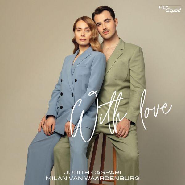 Caspari, Judith/Van Waadenburg, Milan - With Love