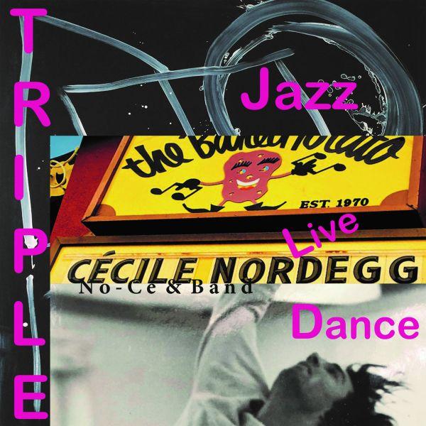 Nordegg, Cecile aka No-Ce - Triple
