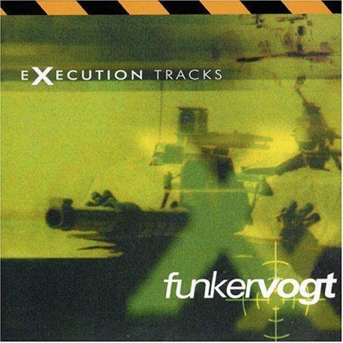 Funker Vogt - Execution Tracks