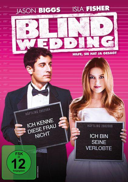 Blind Wedding - Hilfe, sie hat ja gesagt