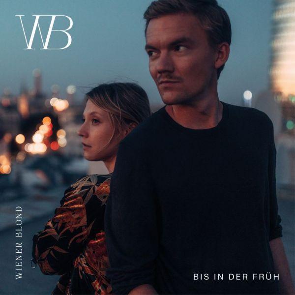 Wiener Blond - Bis in der Früh (LP)