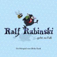 Rabinski, Ralf - Ralf Rabinski ... geht zu Fuß