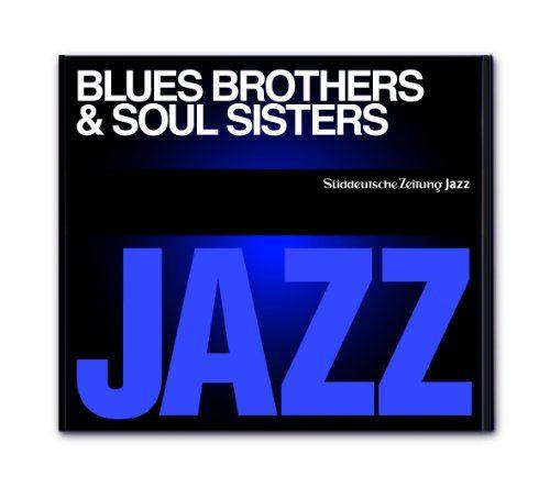 Süddeutsche Zeitung Jazz CD 01 - Blues Brothers & Soul Sisters