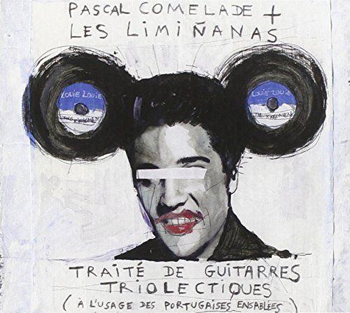 Comelade, Pascal + Les Liminanas - Traité De Guitarres Triolectiques