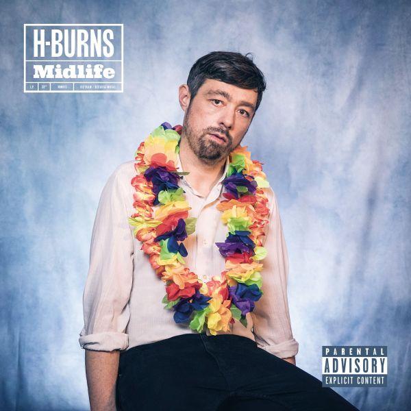 H-Burns - Midlife (LP+CD)