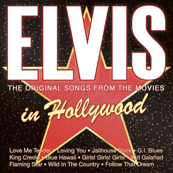 Presley, Elvis - Elvis In Hollywood - The Original Songs From The Movies