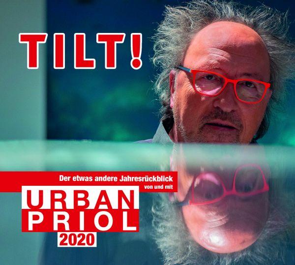 Priol, Urban - TILT! 2020 - Der etwas andere Jahresrückblick von und mit Urban Priol