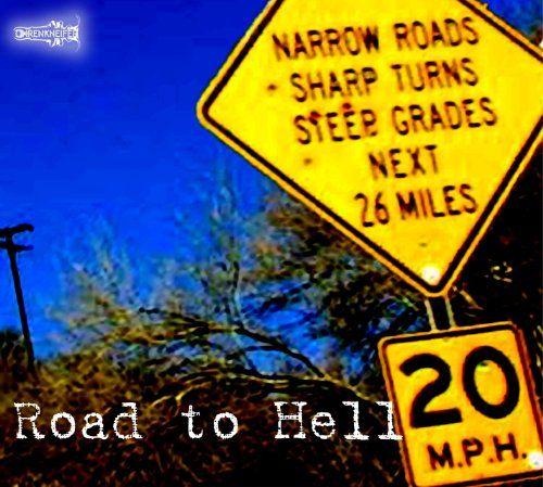Ohrenkneifer (Hardegen, Dirk) - Road to hell