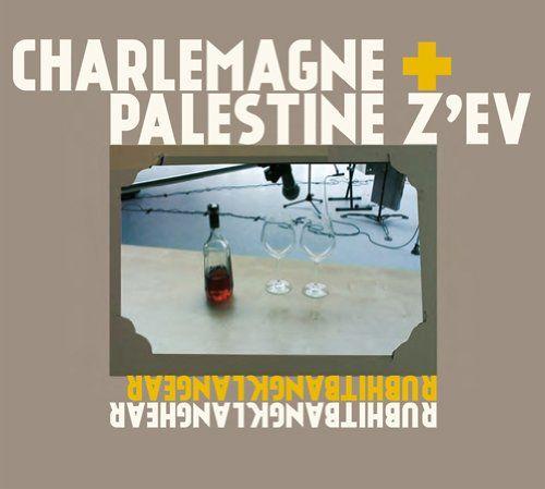 Charlemagne Palestine & ZEV - Rubhitbangklanghear