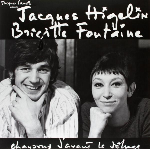 Higelin, Jacques / Fontaine, Brigitte - Chansons D'avant Le Deluge