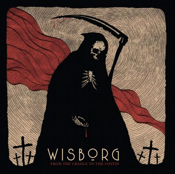 Wisborg - From The Cradle To The Coffin (LP)