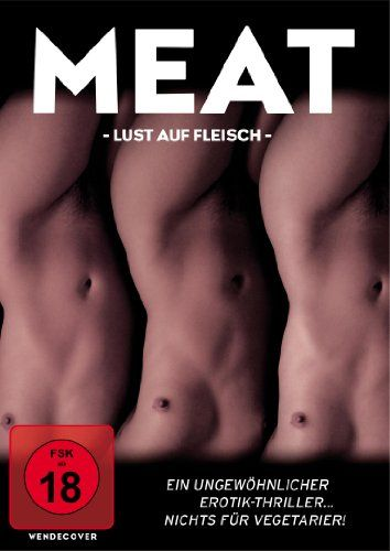 Meat - Lust auf Fleisch