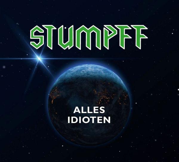 Stumpff, Tommi - Alles Idioten (grünes Vinyl)
