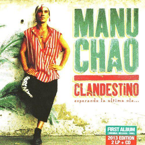 Manu Chao - Proxima Estacion: Esperanza (Re-Release)