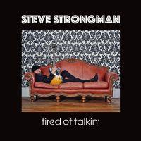 Tired Of Talkin' (LP)