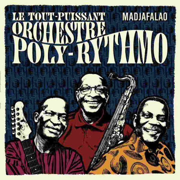 Le Tout-Puissant Orchestre Poly-Rythmo - Madjafalao (LP+CD)