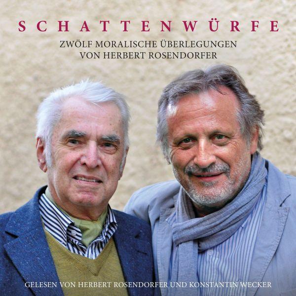 Rosendorfer, Herbert / Wecker, Konstantin - Schattenwürfe (Hörbuch)