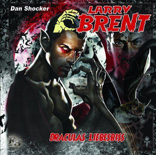 Larry Brent - Draculas Liebesbiss (12) (Original Dan Shocker Hörspiele)