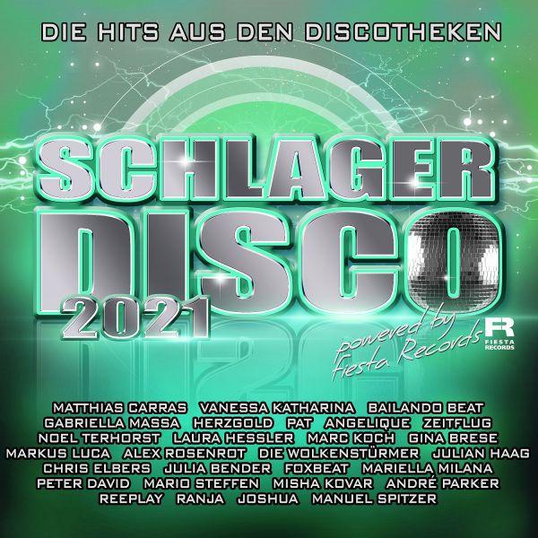 Various - Schlager Disco 2021 - Die Hits aus den Discotheken