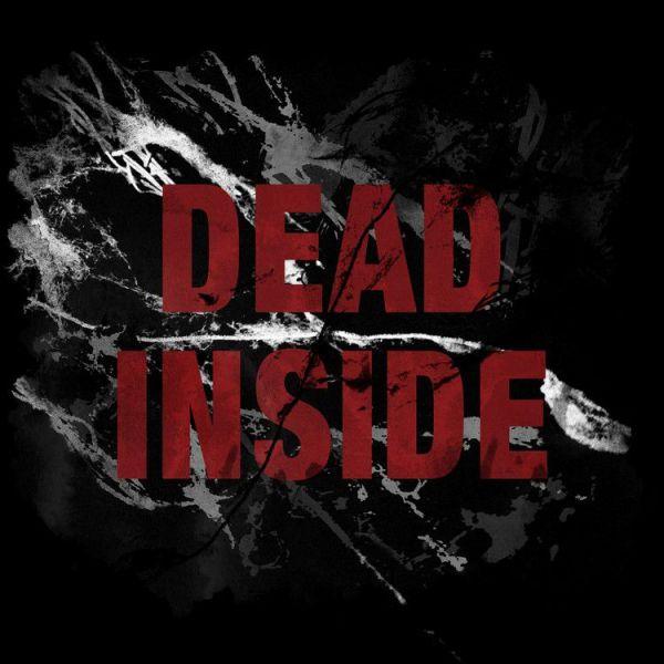 Dead Inside - Dead Inside