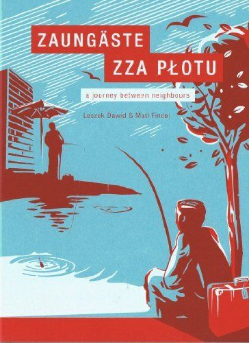 Zaungäste - zza plotu. A journey between neighbours