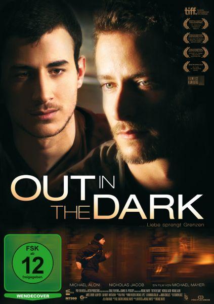 Out In The Dark ... Liebe sprengt Grenzen