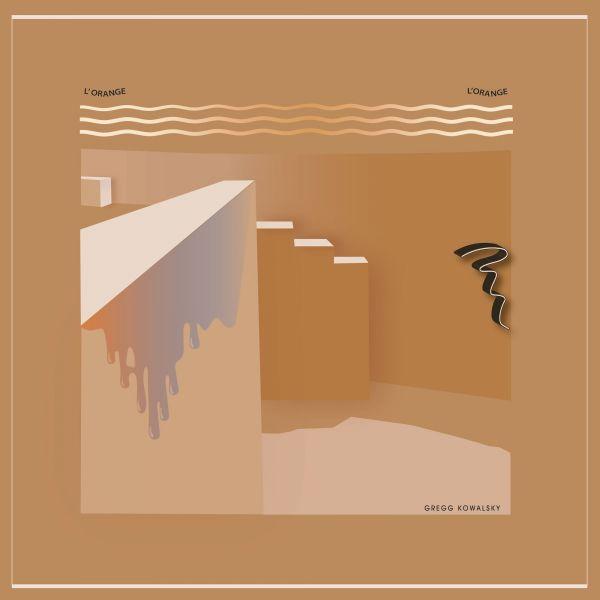 Kowalsky, Gregg - L'Orange L'Orange (LP)