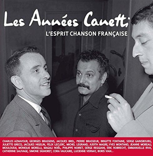 Canetti, Jacques - Les Annees Jacques Canetti (Deluxe 2LP+CD)