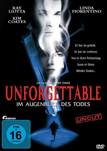 Unforgettable - Im Augenblick Des Todes (uncut)