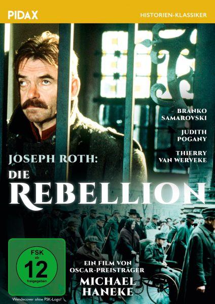 Joseph Roth: Die Rebellion