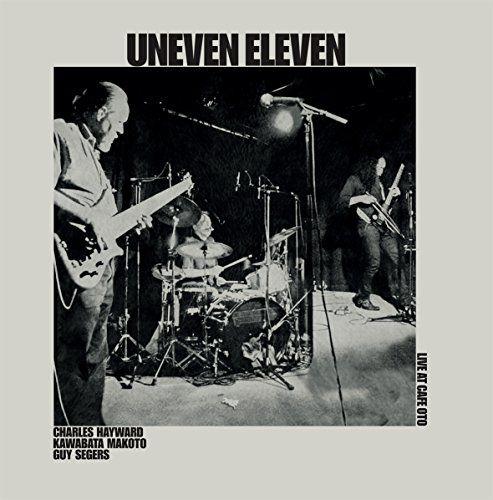 Uneven Eleven - Live at Cafe Oto (LP)