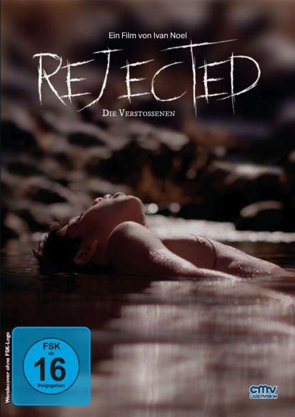 Rejected - Die Verstoßenen