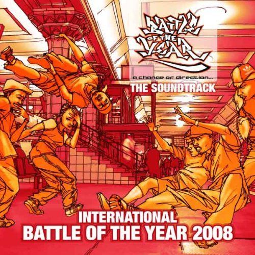 Various - Battle of the Year 2008 - The Soundtrack