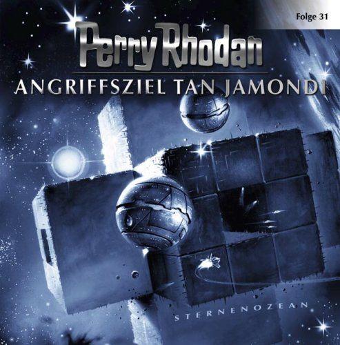 Perry Rhodan - Angriffsziel Tan Jamondi (31)