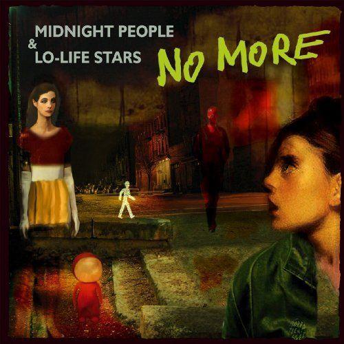 No More - Midnight people & lo-life stars