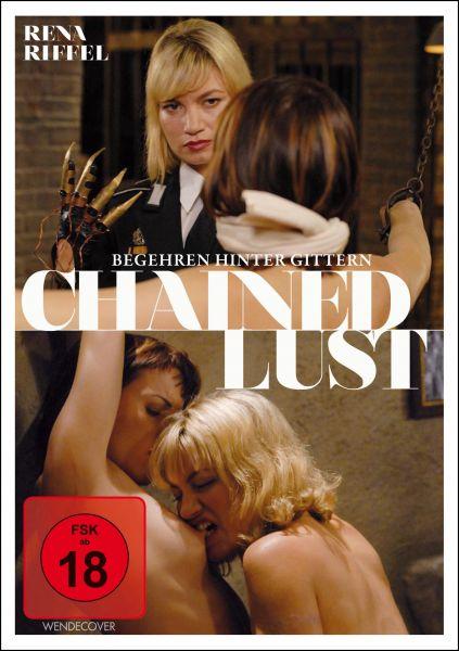 Chained Lust - Begehren hinter Gittern (uncut)