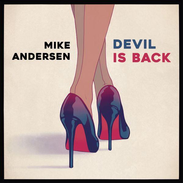 Andersen, Mike - Devil Is Back (LP)