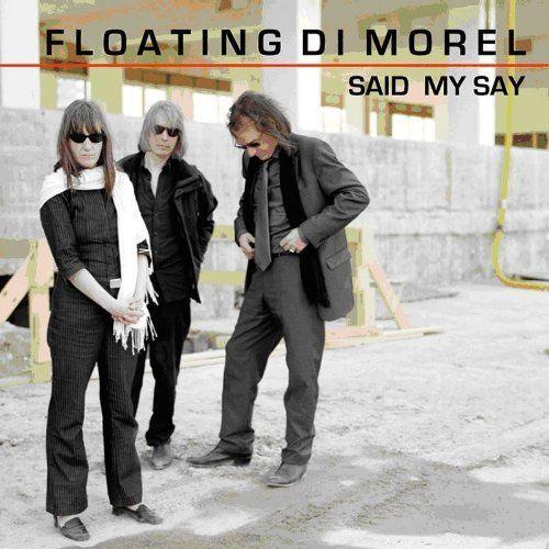 Floating di Morel - Said My Say