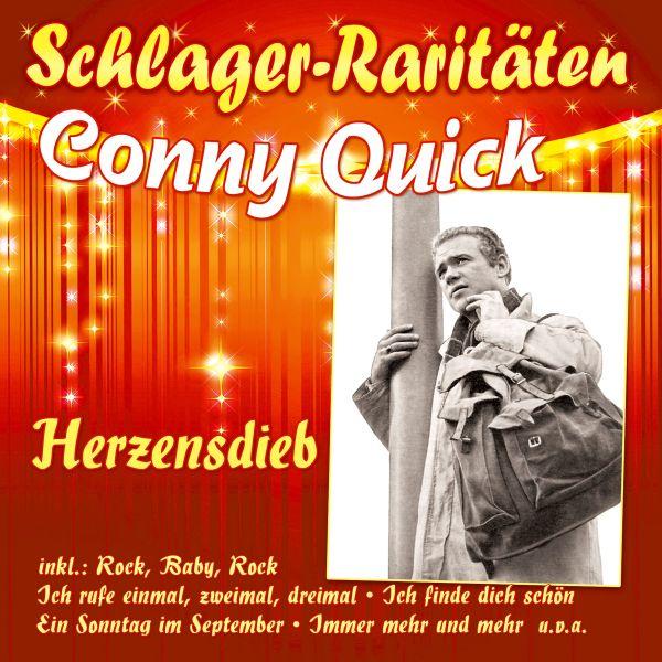 Quick, Conny - Herzensdieb (Schlager-Raritäten)
