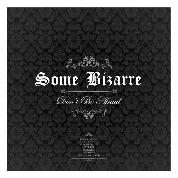 Some Bizarre - Don't Be Afraid