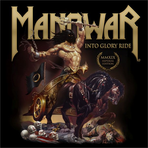 Manowar - Into Glory Ride Imperial Edition MMXIX (Remixed/Remastered)