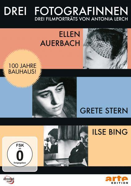 Drei Fotografinnen: Ilse Bing, Grete Stern, Ellen Auerbach