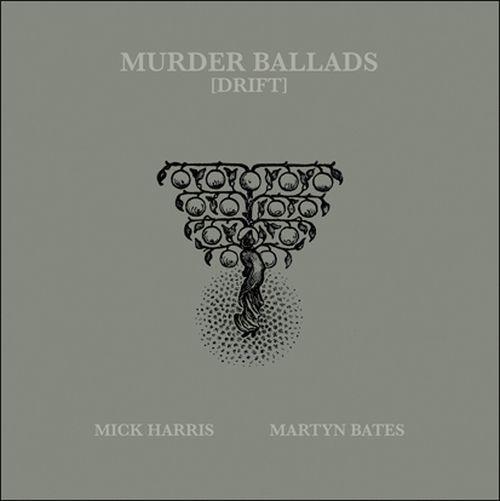 Harris, Mick / Bates, Martyn - Murder Ballads (2LP)