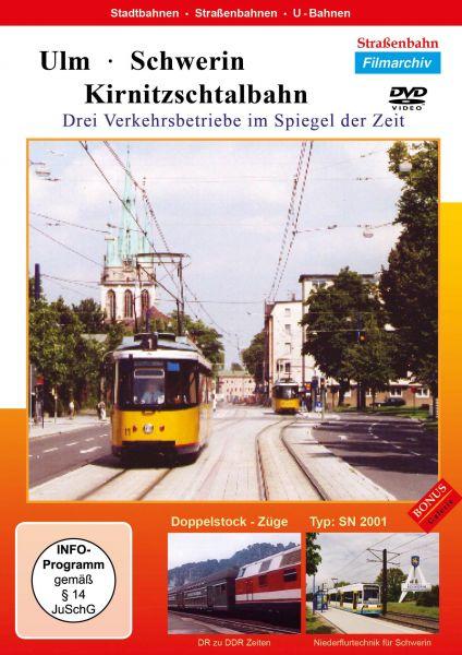 Ulm - Schwerin - Kirnitzschtalbahn